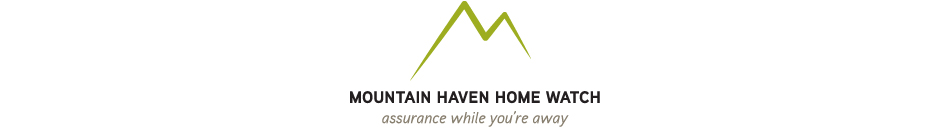 Mountain Haven Home Watch
